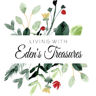 Living With Eden's Treasures